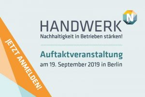 """Auftaktveranstaltung zum Projekt """"Nachhaltigkeit in Handwerksbetrieben stärken!"""""""